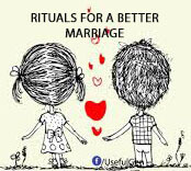 Rituals for a better marriage